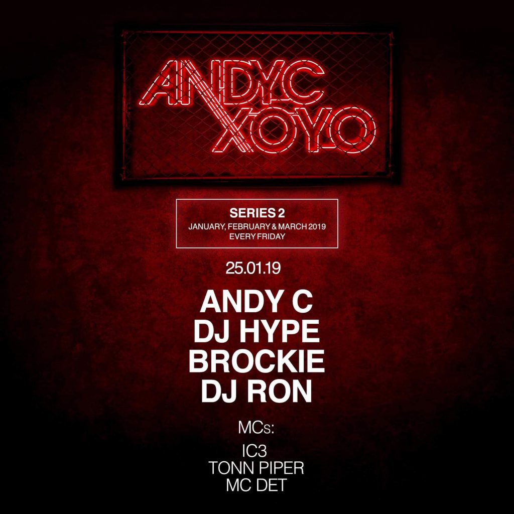 DJ Ron - Friday 25th Jan XOYO Andy C